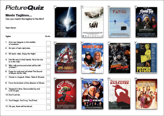Quiz 079s Picture Round is Movie Taglines.
