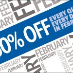 Enjoy A Fabulous 50% Off February!